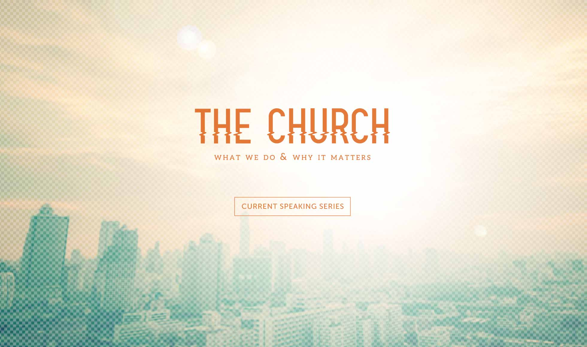 Home Page Slideshow - The Church current